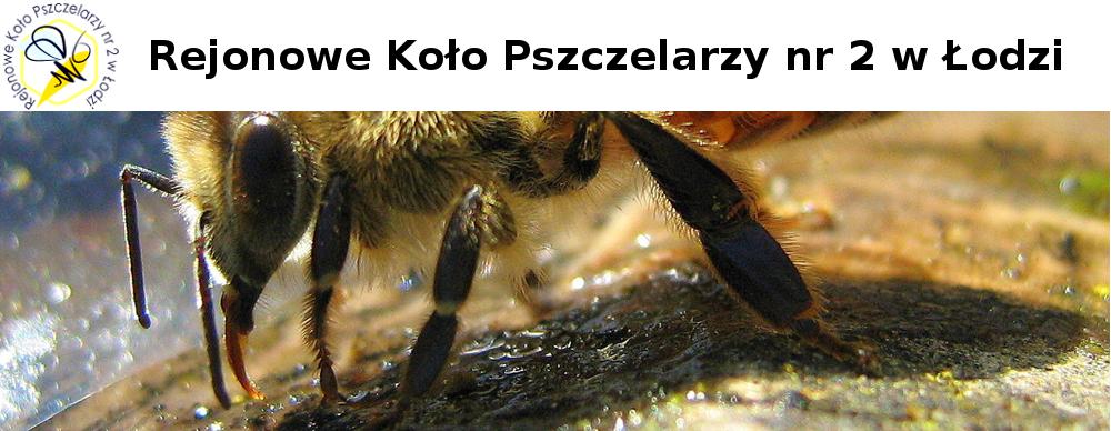 Rejonowe Koło Pszczelarzy  nr 2 w Łodzi